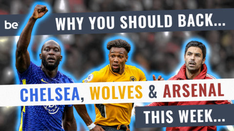 The Big Stage: Why you should back Chelsea, Wolves and Arsenal in Gameweek 5